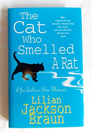 The Cat Who Smelled a Rat - A Jim Quilleran Feline Whodunnit: Braun, Lilian Jackson