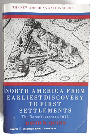 North America from Earliest Discovery to First Settlements The Norse Voyages to 1612