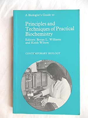 A Biologist's Guide to Principles and Techniques: Williams, Bryan L.