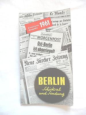 Berlin Schicksal Und Sendung Erweiterte Ausgabe 1961: Kettlein & Kruse,