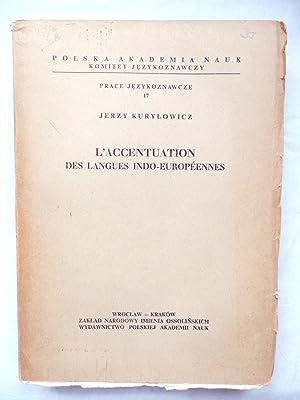 L'Accentuation Des Langues Indo-Europeennes: Kurylowicz, Jerzy