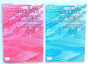 Beter Nederlands Grammaticaal Hulpboek Voor Anderstaligen Volume: Bouman-noordermeer et al