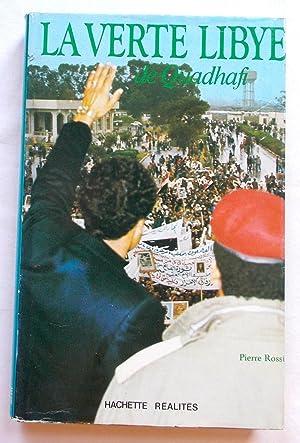 La Verte Libye De Quadhafi (French Language: Rossi, Pierre