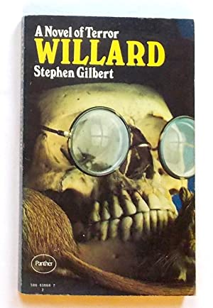 Willard (originally Ratman's Notebooks): Gilbert, Stephen