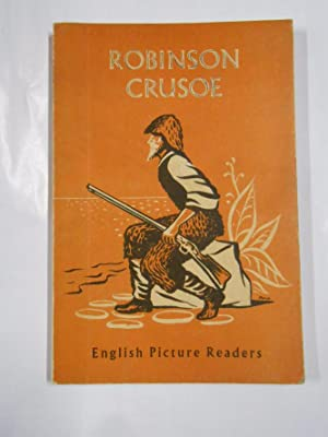 ROBINSON CRUSOE. DANIEL DEFOE. ENGLISH PICTURE READERS. TDK13