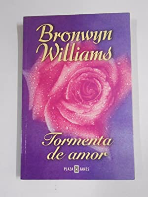 TORMENTA DE AMOR. WILLIAMS, BRONWYN. TDK279