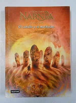 LAS CRÓNICAS DE NARNIA nº 3. EL