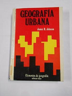 GEOGRAFIA URBANA. - H. JOHNSON, JAMES. OIKOS