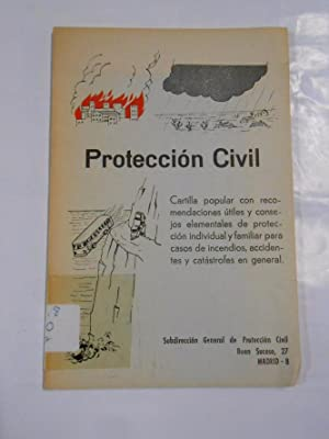 PROTECCION CIVIL. - CARTILLA POPULAR CON RECOMENDACIONES PARA CASOS DE INCENDIOS. TDK84