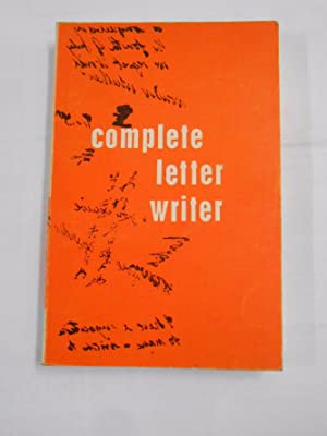 THE COMPLETE LETTER WRITER FOR LADIES AND GENTLEMEN. WARD LOCK LIMITED LONDON. TDK19