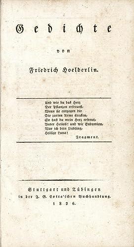 Gedichte. [Motto:] Und wie du das Herz: Hölderlin, Friedrich