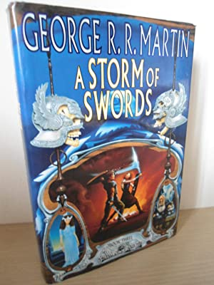 A Storm of Swords- UK 1st Edition: Martin, George R.