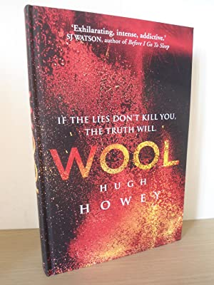 Wool- SIGNED LINED AND PUBLICATION DATED- UK: Howey, Hugh