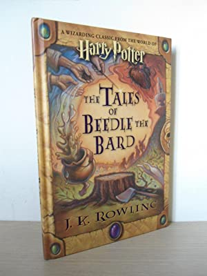 The Tales of Beedle The Bard- SIGNED: Rowling, J. K.