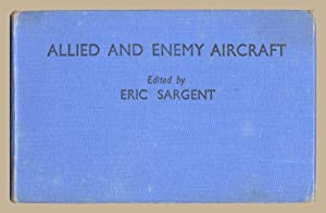 Allied and Enemy Aircraft