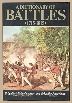A Dictionary of Battles (1715-1815)