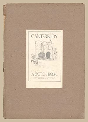 Canterbury A Sketch Book: Walter M Keesey