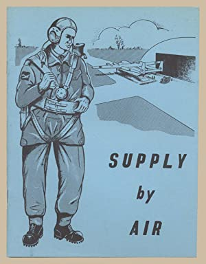 Supply by Air 1 Army Air Supply Organisation