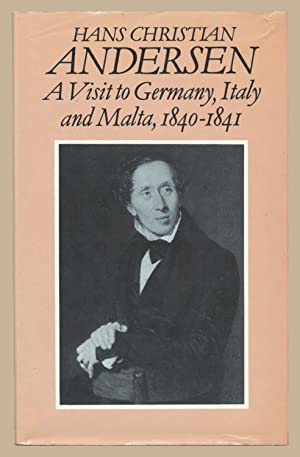 A Visit to Germany, Italy and Malta: Andersen, H.C.