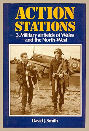 Action Stations 3. Military airfields of Wales and the North-West