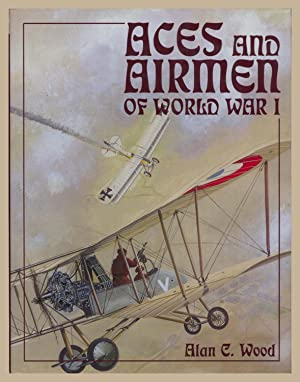 Aces and Airmen of World War I