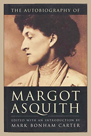 The Autobiography of Margot Asquith: Asquith, Margot
