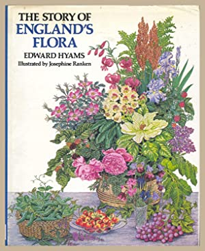 The Story of England's Flora: Edward Hyams