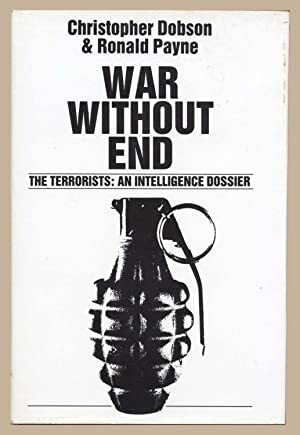 War Without End : The Terrorists : An Intelligence Dossier