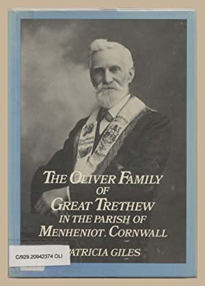 The Oliver Family of Great Trethew in the Parish of Menheniot, Cornwall: Giles, Patricia
