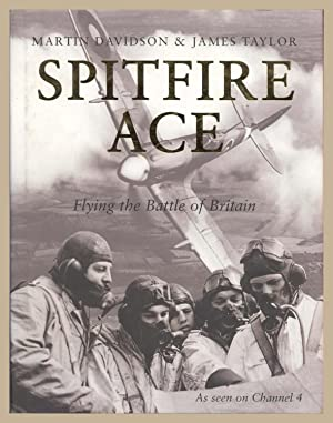 Spitfire Ace: Flying the Battle of Britain