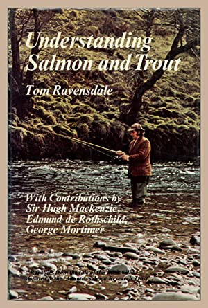 Understanding Salmon and Trout: Ravensdale, Tom