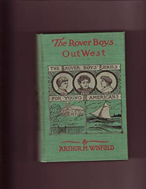 The Rover Boys Out West: Arthur M. Winfield
