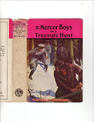 The Mercer Boys on a Treasure Hunt: Capwell Wyckoff