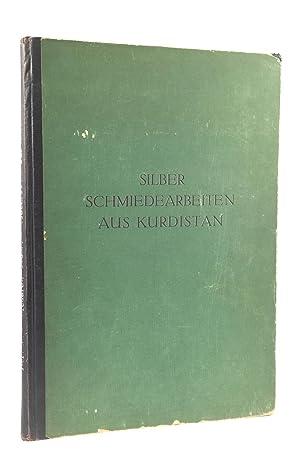 Silberschmiedearbeiten aus Kurdistan: BERLINER, RUDOLF & PAUL BORCHARDT