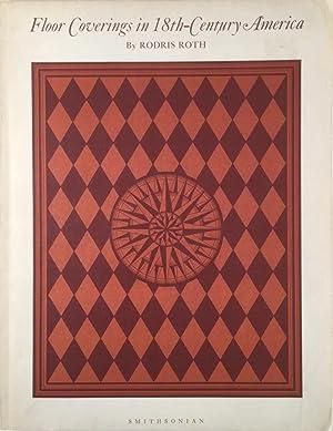 Floor Coverings in 18th-Century America: ROTH, RODRIS