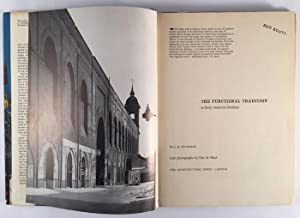The Functional Tradition in Early Industrial Buildings: RICHARDS, J. M.