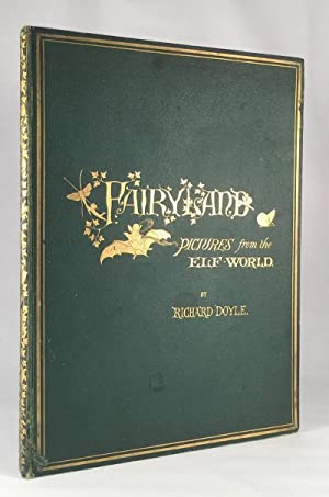In Fairyland: A Series of Pictures from the Elf-World: DOYLE, RICHARD