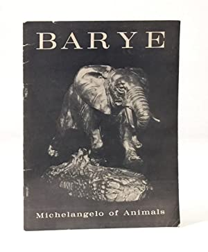 Antoine-Louis Barye: 1796-1875 The Michelangelo of Animals: LEEPER, JOHN PALMER