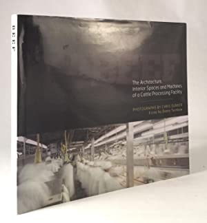 Beef: The Architecture, Interior Spaces and Machines of a Cattle Processing Facility: DUNKER, CHRIS