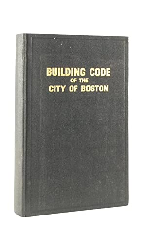 Building Code of the City of Boston: MOONEY, JAMES H.