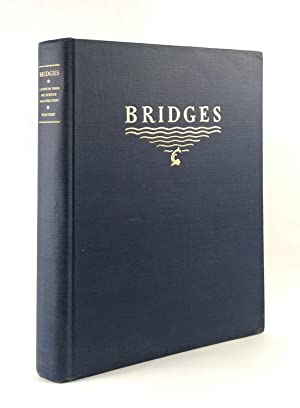 Bridges: A Study in Their Art, Science and Evolution: WHITNEY, CHARLES S.