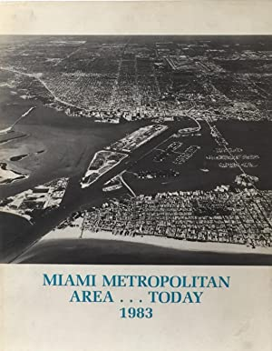 Miami, Florida Metroplolitan Area.Today: URBAN LAND INSTITUTE
