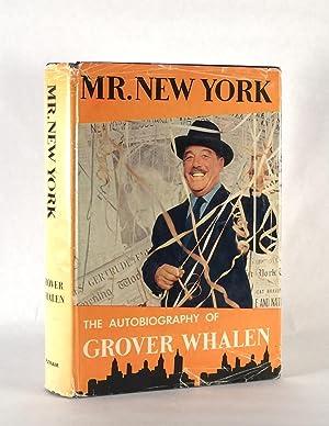 Mr. New York: WHALEN, GROVER