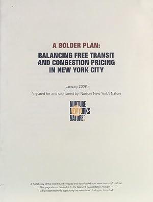 A Bolder Plan: Balancing Free Transit and Congestion Pricing in New York City.: KOMANOFF, CHARLES