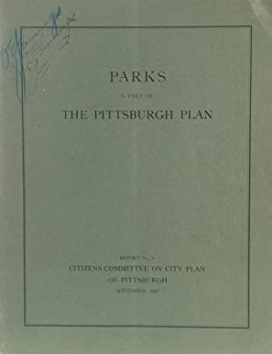 Parks: A Part of the Pittsburgh Plan: BIGGER, FREDERICK