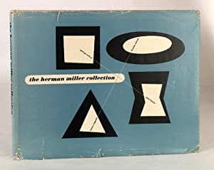 The Herman Miller Collection: Furniture Designed By George Nelson, Charles Eames, Isamu Noguchi, ...