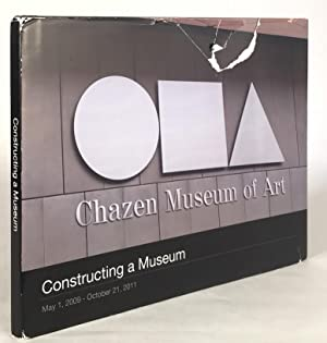 Constructing a Museum: May 1, 2009 - October 21, 2011.: WEESE] CHAZEN MUSEUM OF ART