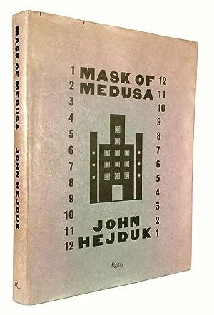 Mask of Medusa: Works 1947-1983: HEJDUK, JOHN