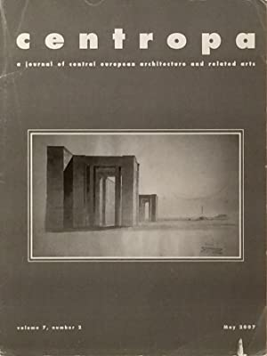 Centropa: A Journal of Central European Architecture May 2007: WIEBENSON, DORA