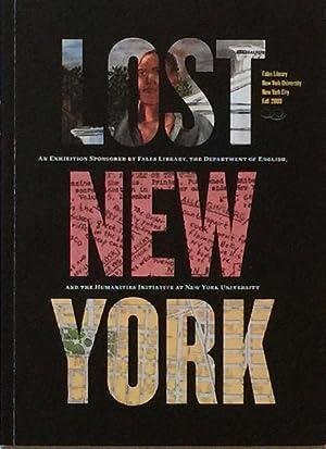 Lost New York: 1609-2009: PATELL, CYRUS R. K. & BRYAN WATERMAN